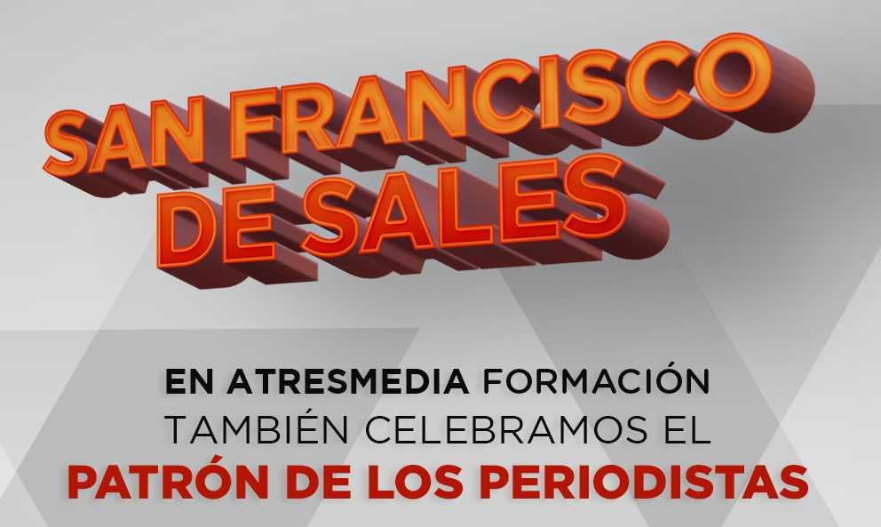 SAN FRANCISCO DE SALES, PATRÓN DE LOS PERIODISTAS