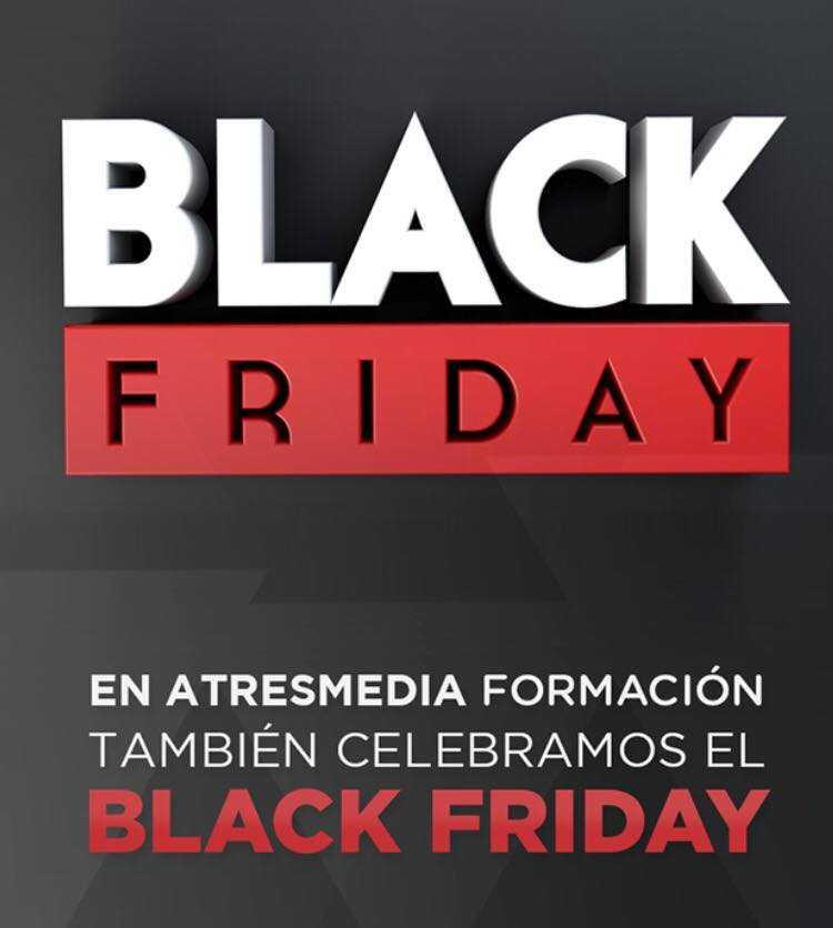 ATRESMEDIA FORMACIÓN TAMBIÉN CELEBRA EL BLACK FRIDAY