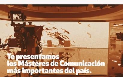 Te presentamos los Másters de Comunicación más Importantes del país