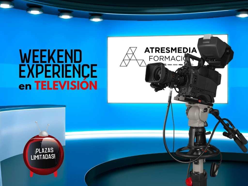 PERIODISMO de TELEVISIÓN WEEKEND EXPERIENCE. Del 15 al 17 de Noviembre